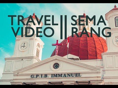 TRAVEL VIDEO - SEMARANG 2017