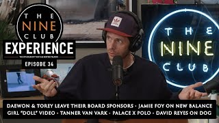 Nine Club EXPERIENCE #34 - Jason Dill On Adidas, David Reyes, Andy Anderson, Bath Time & Candles