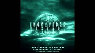 JONA | INGRAVIDEZ MIXTAPE 1.0 | 2011 | ALK RECORDS