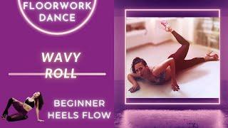 Easy Beginner EXOTIC FLOORWORK DANCE | How To  WAVY ROLL | PoleFit