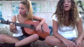 All of me cover by Chiara & Carmen