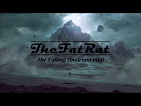 TheFatRat - The Calling (Instrumental Version) + Download Link