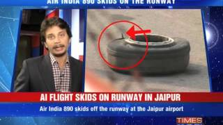 Air India flight skids off runway in Jaipur