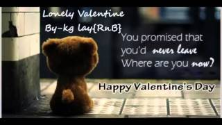 Myanmar New Love Song 2016 -Lonely in Valentine by kg Lay
