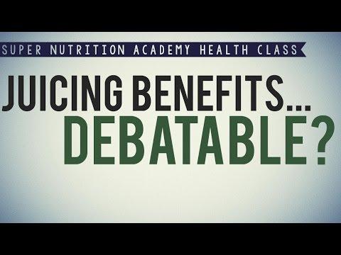 Juicing Benefits...Debatable?