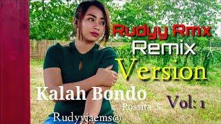 Gambar cover original KALAH BONDO - ROSSITA. S. & (Rudyy Rmx) [SBD]