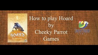 How to Play Hoard