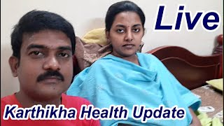 🔴 Live Karthikha Health Update   Return to Home   Karthikha Channel