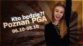Poznań PGA i S4F - Kto będzie?!