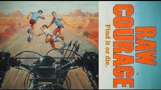 Raw Courage - Find It or Die - 1983 - Ronny Cox - Tim Maier - Art Hindle
