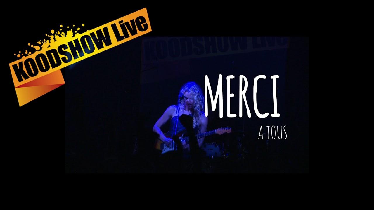Merci - KOODSHOW Live