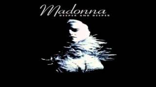 Madonna Deeper And Deeper (DirtyHands 12'' Extended Mix)
