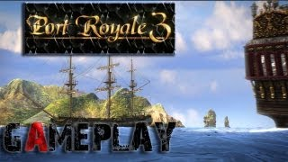 Port Royale 3: Pirates and Merchants Gameplay (PC/HD)
