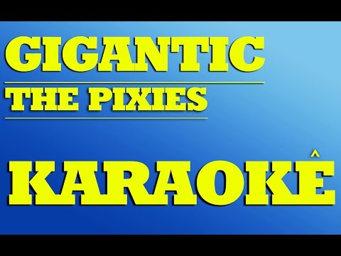 Gigantic - The Pixies | KARAOKÊ
