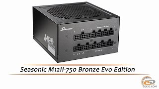 seasonic M12II-750 Bronze Evo Edition - видеообзор блока питания