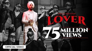 Diljit Dosanjh: LOVER (Official Music Video) Intense | Raj Ranjodh | MoonChild Era