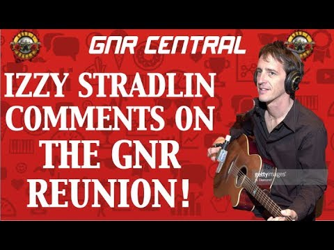 Guns N' Roses News  Izzy Stradlin Comments on the Reunion & Not in This Lifetime Tour!
