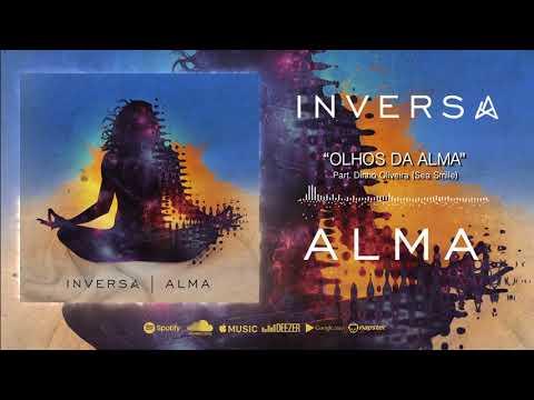 INVERSA - Olhos da Alma (part. Dinho Oliveira da Sea Smile)