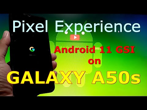 Pixel Experience Android 11 for Samsung Galaxy A50s GSI