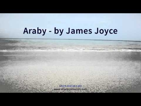 araby by james joyce a story Start studying james joyce: araby learn vocabulary, terms, and more with flashcards, games, and other study tools.