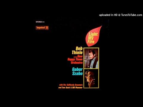 Gabor Szabo & Bob Thiele - Rainy Day Woman # 12 & 35