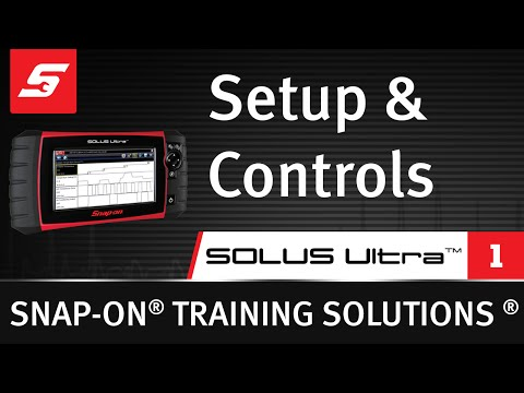 Setup & Controls : SOLUS Ultra™ (Pt  1/8) | Snap-on Training Solutions®