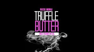 Nicki Minaj feat. Drake & Lil Wayne - Truffle Butter (Instrumental)