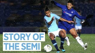 BEAT CHELSEA, REACH FINAL | Chelsea Women 0 -2 Man City | Continental Cup Semi Final