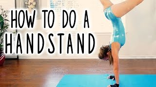 How to Do a Handstand! Begiฑners Workout- Hand Stand, Flexibility, Gymnastics Follow Along at Home