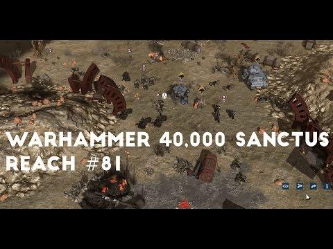 Ragnars Folly Part 3 | Let's Play Warhammer 40,000 Sanctus Reach #81 |