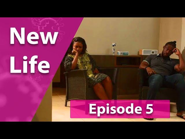 New Life - Episode 5 - Aftermath | COVID-19 EDUTAINMENT