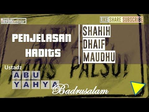 penjelasan-hadits-shahih,-lemah-dan-palsu-|-ust-abu-yahya-badrusalam-|-hadits-dhoif-seputar-ramadhan