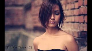 Future Garage Mix 2015 (Trip On This – 102)