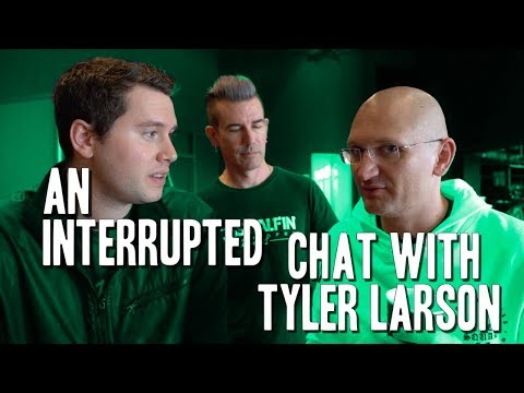 An interrupted chat with Tyler Larson - many cameos