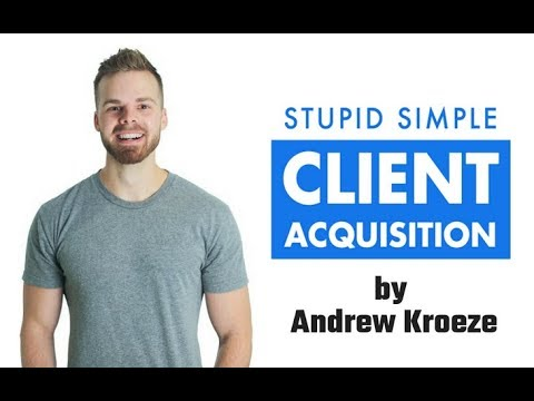 [FREE Download] Andrew Kroeze Stupid Simple Client Acquisition $497 download free