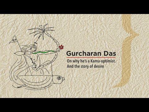 On why he is a 'Kama Optimist' - Gurcharan Das @Algebra