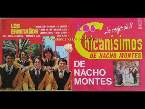 LOS ERMITAÑOS VS Los Chicanisimos De Nacho Montes