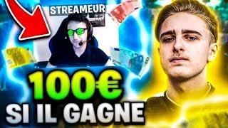 JE DÉFIE DES STREAMER, S'IL ME BAT IL GAGNE 100€