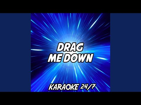 Drag Me Down (Karaoke Version) (Originally Performed By One Direction)