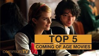TOP 5: Coming of Age Movies