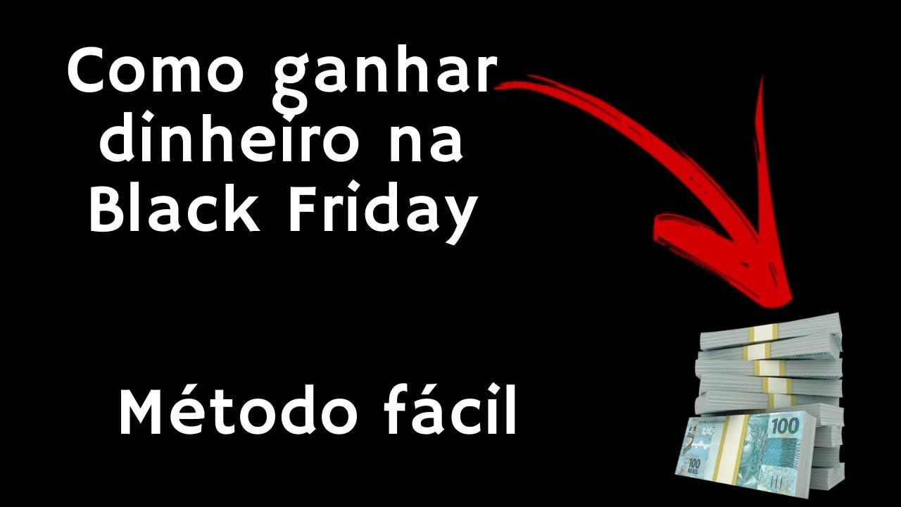 COMO GANHAR DINHEIRO NA BLACK FRIDAY!