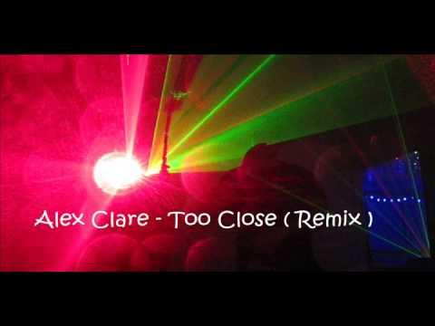 Alex Clare - Too Close (Remix)