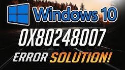 Fix Windows Update Error 0x80248007 in Windows 10 [3 Solutions] 2020