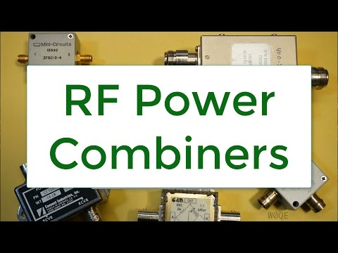 #28: RF Power Combiners, Part1 (Adv. 15)
