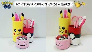 DIY Desk Organizer/DIY Pokemon Go/DIY Pen Holder with cardboard/Recycle craft