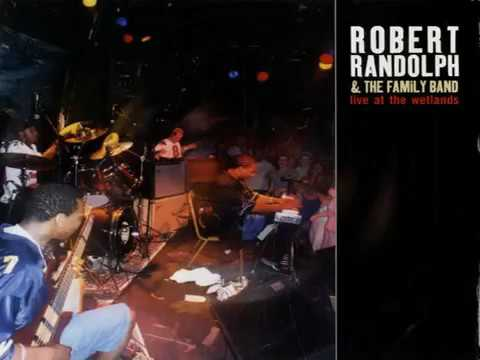 Robert Randolph & The Family Band - Live '02 The Wetlands (All LP)
