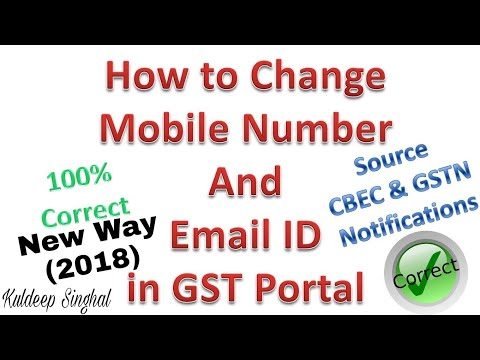 How to Change Mobile Number and E-mail id of Authorised Signatory on GST Portal (New 2018)