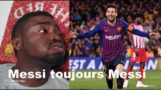 Porque Messi porque  ! Barcelone Fc vs Atletico madrid 2-0 débrief liga 2019