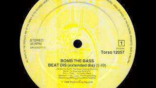 Bomb The Bass - Beat Dis (Extended Dis)