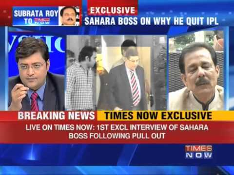 TIMES NOW Exclusive: Sahara Boss breaks silence over IPL pullout (Full Interview)